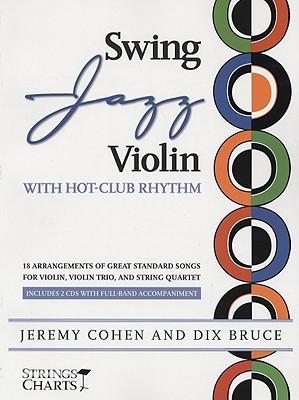 Swing Jazz Violin with Hot-Club Rhythm By Cohen, Jeremy/ Bruce, Dix